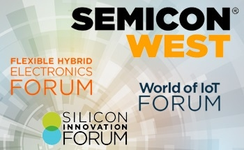The World of IoT and the Silicon Innovation Forum at SEMICON West 2016