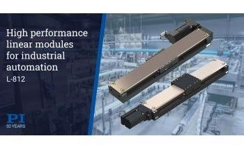Motorized Linear Modules Provide High Performance and Precision Motion for Advanced Industrial Automation Applications