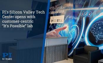 PI's Silicon Valley Tech Center Opens, Expanding it's Presence in California