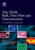 Zinc Oxide Bulk, Thin Films and Nanostructures - Processing, Properties, and Applications