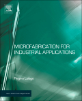 Microfabrication of Industrial Applications
