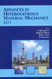 Advances in Heterogeneous Material Mechanics ICHMM-2011 - DEStech Publications
