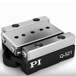 Overvew of PI's Q-Motion® Miniature Linear Positioning Stage Q-521