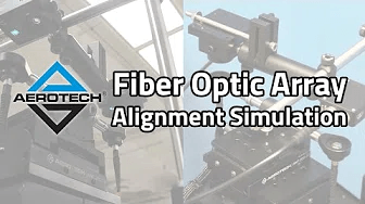 Simulation of Fiber Optic Array Alignment